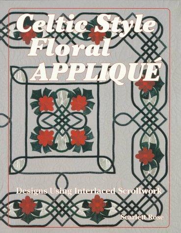 Celtic Style Floral Applique: Designs Using Interlaced Scrollwork (Scrollwork Vase)