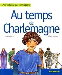Au temps de Charlemagne