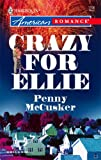 Crazy for Ellie, Penny McCusker, 0373751109