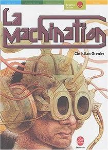 La machination par Grenier