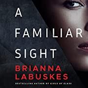 A Familiar Sight af Brianna Labuskes