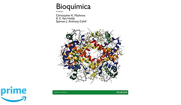 Bioquímica: Amazon.es: Christopher K Mathews: Libros