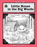 A Guide for Using Little House in the Big Woods in the Classroom, Laurie Swinwood, 1557345228