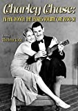 Charley Chase: At Hal Roach: The Talkies Volume One 1930-31
