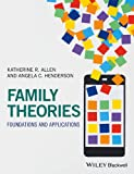 img - for Family Theories: Foundations and Applications book / textbook / text book