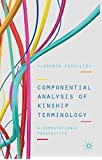 Componential Analysis of Kinship Terminology: A Computational Perspective