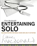 Entertaining Solo, Claire Macdonald, 1780270488