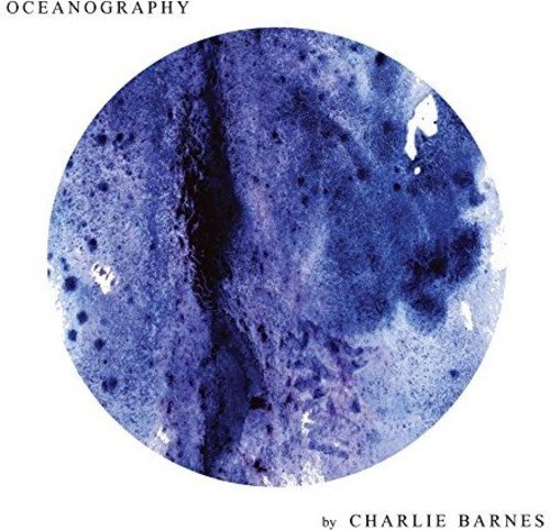 Vinilo : Charlie Barnes - Oceanography (United Kingdom - Import)
