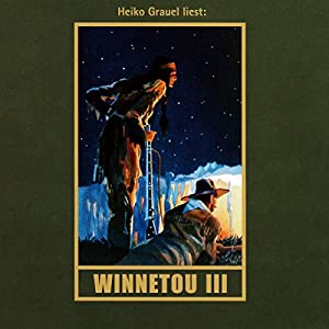 Winnetou III Audiobook