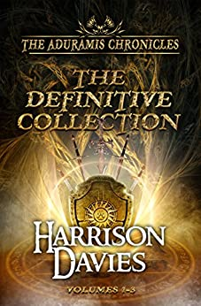 The Aduramis Chronicles: The Definitive Collection: Volumes 1-3 (English Edition) de [Davies, Harrison]
