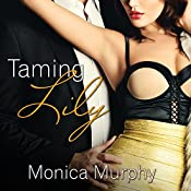 Taming Lily: Fowler Sisters Series , Book 3 | Monica Murphy