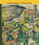 img - for Right Under The Sun: Landscape In Provence book / textbook / text book