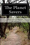 The Planet Savers, Marion Zimmer Bradley, 1499526938