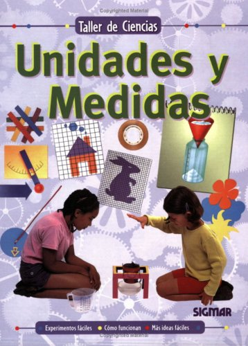 UNIDADES Y MEDIDAS (Taller de ciencias/ Science Workshop) (Spanish Edition) ebook