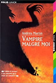 Vampire malgré moi par Andreu Martin