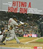 The Science of Hitting a Home Run, Jim Whiting, 1429639539