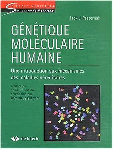 En ligne téléchargement Génétique moléculaire humaine. Une introduction aux mécanismes des maladies héréditaires epub pdf