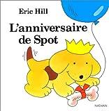 Image de Spot: L'Anniversaire De Spot (French Edition)