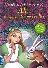 L'anglais, c'est facile avec Alice au pays des merveilles par Carroll
