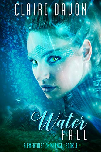 Water Fall: Elementals' Challenge, Book 3