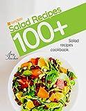 #5: 100+ salad recipes. Salad recipes cookbook: The most popular and easy salad recipes (salads recipes, salad, summer salad recipes, best salad recipes, vegan salad recipes, vegetarian salad recipes)