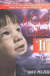 "A Child Called ""It"": One Child"