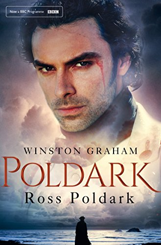 Ross Poldark: A Novel of Cornwall 1783 - 1787 (Poldark Book 1) by [Graham, Winston]