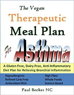 the vegan therapeutic meal plan for asthma a gluten free