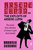 Exploits of Arsene Lupin, Maurice Leblanc, 159224128X