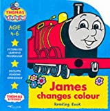 James Changes Colour: Reading Book (Thomas the Tank Engine Learning Programme)