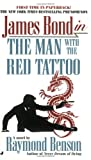 The Man with the Red Tattoo, Raymond Benson, 0515135631
