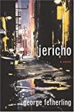 Front cover for the book Jericho by George Fetherling