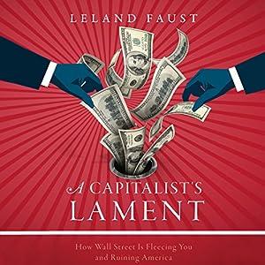 A Capitalist's Lament Audiobook