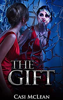 The Gift (Destiny Book 2) by [McLean, Casi]