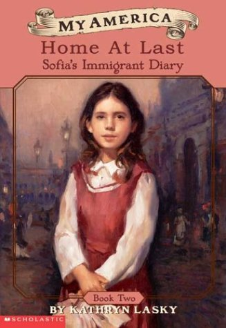 My America: Home At Last, Sofia's Ellis Island Diary, Book Two