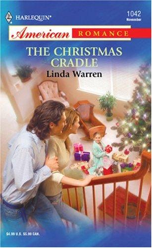 The Christmas Cradle By Linda Warren border=