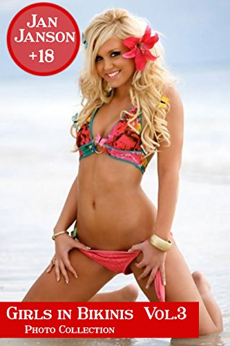 girls in bikinis vol 3 photo collection kindle edition by jan