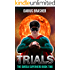 Trials: The Omega Superhero Book Two (Omega Superhero Series 2)
