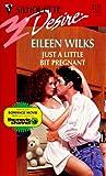Just a Little Bit Pregnant, Eileen Wilks, 0373761341