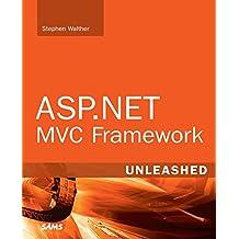 ASP.NET MVC Framework Unleashed