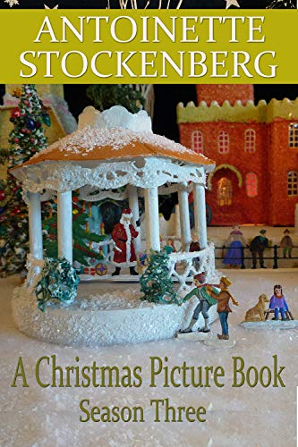 A Christmas Picture Book: Season Three: Christmas in Keepsake