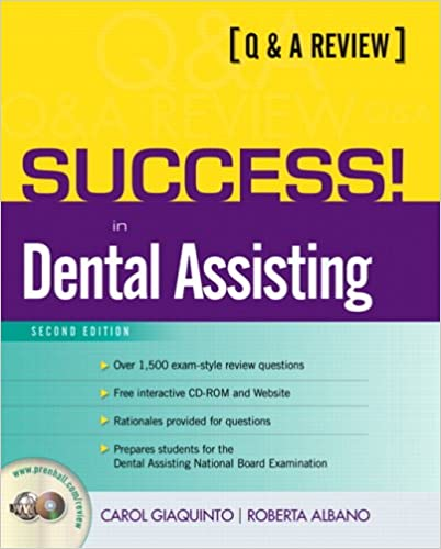 Success! in Dental Assisting: A Q&A Review (2nd Edition