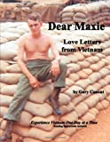 Dear Maxie Love Letters from Vietnam, Gary Canant, 1257041703