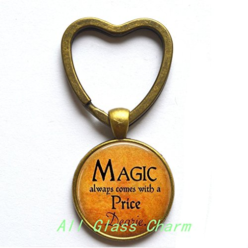 Charming Heart Keychain,Halloween Costume Jewelry - Magic always comes with a Price Dearie - Quote - Magic Spell,AS098