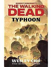 Robert Kirkman's The Walking Dead: Typhoon