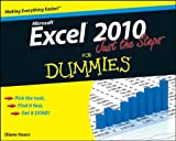 Excel 2010 Just the Steps for Dummies, Diane Koers, 0470501642