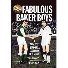 Fabulous Baker Boys: The Greatest Strikers Scotland Never Had