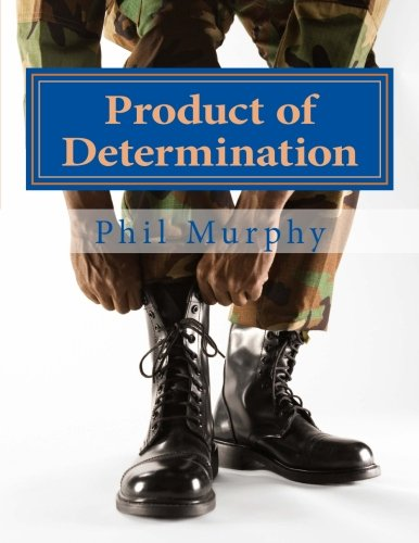 Product of Determination: Life After (Volume 2)