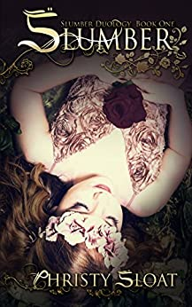 Slumber (Slumber Duology Book 1) by [Sloat,Christy]