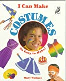 I Can Make Costumes, Mary Wallace, 1895688477